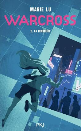Fiches de lecture du 15 avril au 21 avril 2019 Warcross-tome-2-wildcard-1153628-264-432