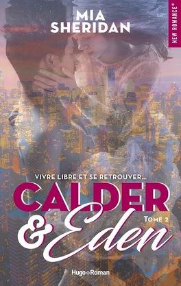 Couverture du livre : Calder et Eden, Tome 2