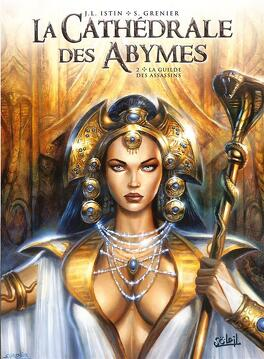Couverture du livre : La Cathédrale des Abymes, tome 2 : La guilde des assassins