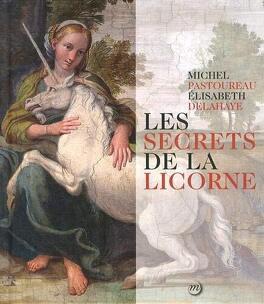 Couverture du livre : Les secrets de la licorne