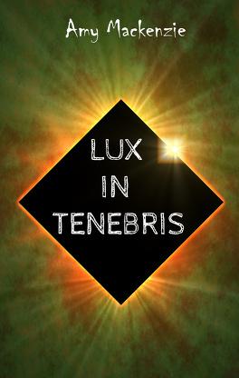 Couverture du livre : Lux in tenebris