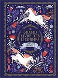 Le grand livre des licornes: Manuel officiel
