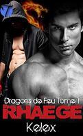 Fire Dragon, Tome 1 : Rhaege, Dragon de feu