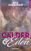 Sign of Love, Tome 6 : Calder & Eden, Tome 2