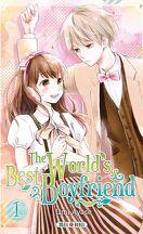 The World's Best Boyfriend, tome 1