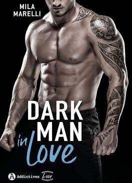 Couverture du livre : Dark man in love