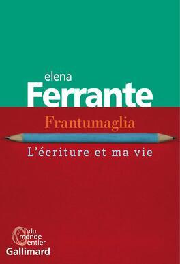Couverture du livre : Frantumaglia : L'écriture et ma vie