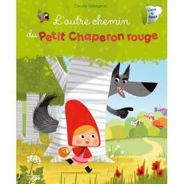 Couverture du livre : L'autre chemin du petit chaperon rouge