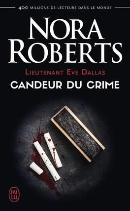 Couverture du livre : Lieutenant Eve Dallas, Tome 24 : Candeur du crime