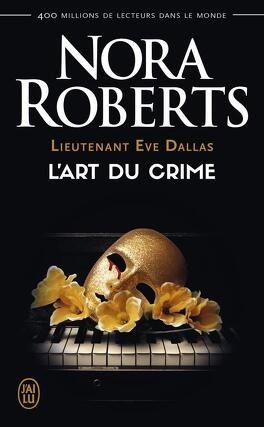 Couverture du livre : Lieutenant Eve Dallas, Tome 25 : L'Art du crime