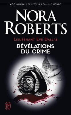 Couverture de Lieutenant Eve Dallas, Tome 45 : Révélations du crime