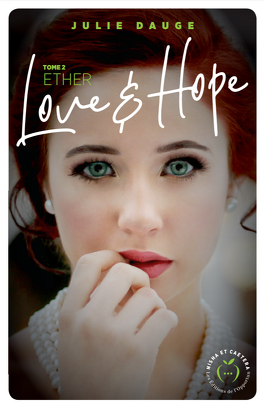 Couverture du livre : Love and Hope, tome 2 : Ether
