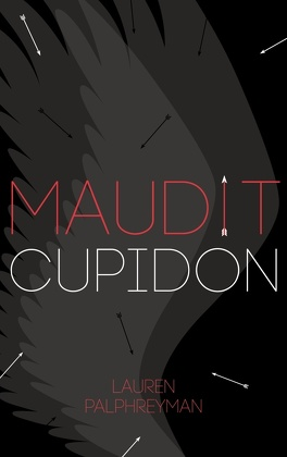 Couverture du livre : Maudit Cupidon - Tome 1