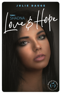 Love and Hope, tome 3 : Shadna
