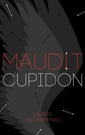 Maudit Cupidon, Tome 1