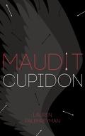 Maudit Cupidon, Tome 1