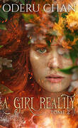 A Girl, Tome 2 : A Girl Reality
