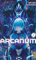 Arcanum, Tome 1