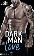 Dark man in love