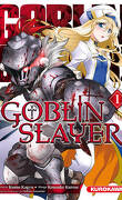 Goblin Slayer, Tome 1