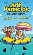 Jeff Panacloc et Jean-Marc, Tome 2 : Jeff Panacloc et Jean-Marc partent en vadrouille !