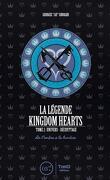 La légende Kingdom Hears, tome 2: Univers et décryptage. De l'ombre à la lumière