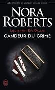 Lieutenant Eve Dallas, Tome 24 : Candeur du crime