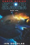 couverture Star Carrier, Tome 1 : Earth strike