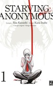 Starving Anonymous, Tome 1