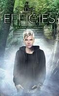 The Effigies, Tome 3 : Lueur dans l'obscurité