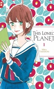 This Lonely Planet, Tome 1