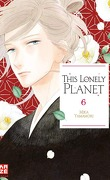 This Lonely Planet, Tome 6