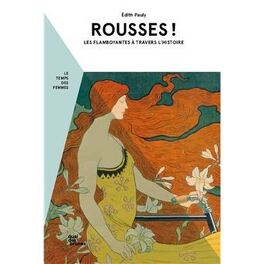 Couverture du livre : Rousses! Les flamboyantes à travers l'Histoire