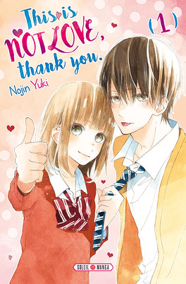 Couverture du livre : This is not love, thank you, Tome 1