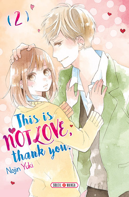 Couverture du livre : This is not love, thank you, Tome 2