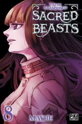 Couverture du livre : To the Abandoned Sacred Beasts, Tome 8