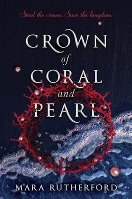 Couverture du livre : Crown of Coral and Pearl