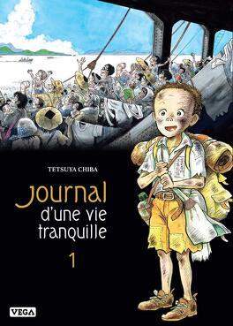 Couverture du livre : Journal d'une vie tranquille, Tome 1