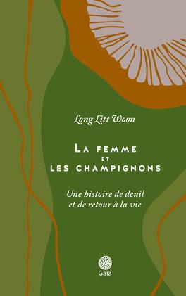 Couverture du livre : La femme et les champignons