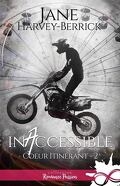 Coeur itinérant, Tome 2 : Inaccessible
