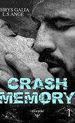 Crash memory, Tome 1
