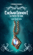 Enchantement, Tome 1 : La Pierre de lune