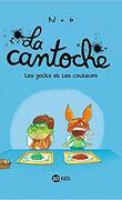 La cantoche, tome 2 : Les goûts et les couleurs