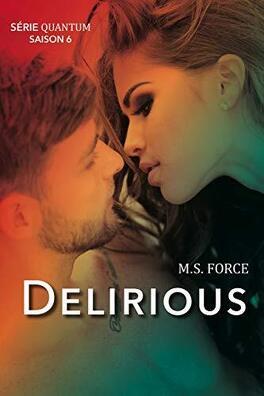 Couverture du livre : Quantum, tome 6 : Delirious