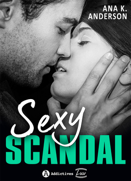 Couverture du livre : Sexy Scandal