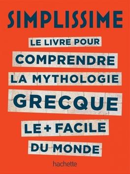 Couverture du livre : Simplissime, le livre pour comprendre la mythologie grecque