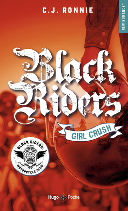 Couverture du livre : Black Riders, Tome 2 : Girl Crush