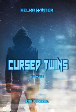 Couverture du livre : Cursed Twins - Livre I