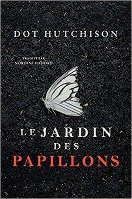 Couverture du livre : La Trilogie du collectionneur, Tome 1 : Le Jardin des papillons