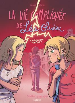 Couverture du livre : La Vie compliquée de Léa Olivier (BD), Tome 6 : Attention: Torpille!